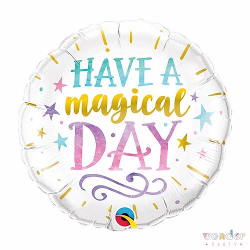 Globo Foil Have a Magical Day,Balloon, Barcelona, Celebraciones, Cumpleaños, Decoracion, Eventos, Fiesta, Foil, Girona, Globo, have a nice day, Helio, Maresme, Party, Wonder